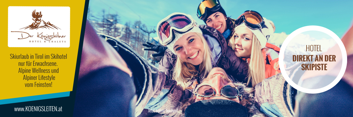 Skiurlaub im kinderfreien Hotel Der Königsleitner in Gerlos Königsleiten