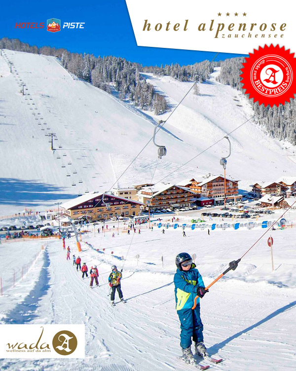 Ski-Hotel Alpenrose - Skiurlaub Hotel Piste Zauchensee Österreich